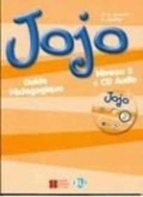 JOJO 2 GUIDE PEDAGOGIQUE (+ CD)