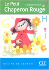 GDL 1: LE PETIT CHAPERON ROUGE