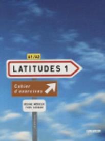 LATITUDES 1 A1 + A2 CAHIER (+ CD)
