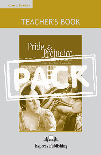 ELT CR 6: PRIDE AND PREJUDICE TEACHER'S BOOK