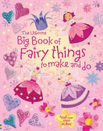 USBORNE ACTIVITIES BIG BOOK OF FAIRY THINGS TO MAKE AND DO (+ STICKERS) PB