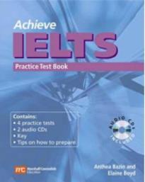 ACHIEVE IELTS PRACTICE TESTS STUDENT'S BOOK (+ AUDIO CD)