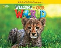 WELCOME TO OUR WORLD 3 WORKBOOK (+ AUDIO CD) BRITISH ED.