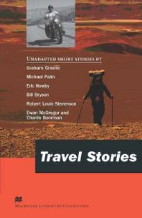 MACMILLAN LITERATURE COLLECTIONS : TRAVEL STORIES