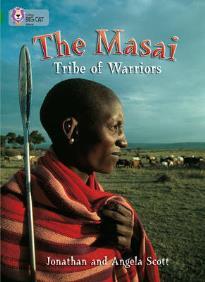 COLLINS BIG CAT : THE MASAI: TRIBE OF WARRIORS BAND 15/EMERALD: BAND 15/EMERALD PHASE 5, BK. 23 PB