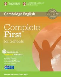 COMPLETE FIRST FOR SCHOOLS WORKBOOK (+ AUDIO CD)