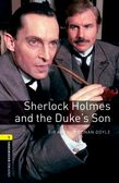 OBW LIBRARY 1: SHERLOCK HOLMES AND THE DUKE'S SON N/E