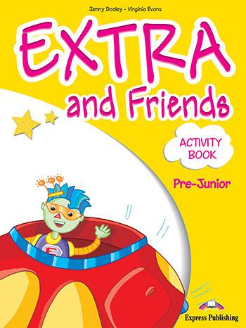 EXTRA & FRIENDS PRE-JUNIOR WORKBOOK