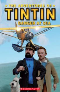 POPCORN ELT READERS 2: THE ADVENTURES OF TINTIN: (+ CD) DANGER AT THE SEA