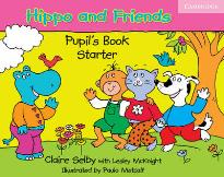HIPPO AND FRIENDS STARTER STUDENT'S BOOK