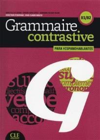 GRAMMAIRE CONTRASTIVE (+ CD) PARA HISPANOHABLANTES