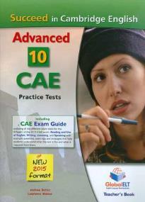 SUCCEED IN CAMBRIDGE ADVANCED 10 PRACTICE TESTS 2015 TEACHER'S BOOK
