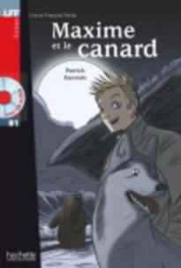 LFF : MAXIME ET LE CANARD B1 (+ AUDIO CD)