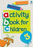 ACTIVITY BOOK FOR CHILDREN 3