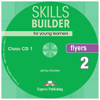 SKILLS BUILDER FLYERS 2 CD CLASS 2018
