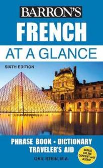 BARRON'S FRENCH AT A GLANCE