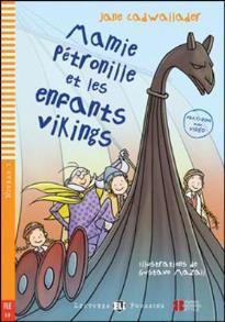 LEJ 1: MAMIE PETRONILLE ET LES ENFANTS VIKINGS (+ MULTI-ROM)
