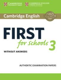 CAMBRIDGE ENGLISH FIRST FOR SCHOOLS 3 WO/A