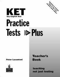 KET PRACTICE TEST PLUS TEACHER'S BOOK  N/E