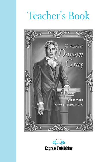 ELT GR 4: THE PORTRAIT OF DORIAN GRAY TEACHER'S BOOK