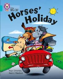 COLLINS BIG CAT : HORSES' HOLIDAY BAND 07/TURQUOISE PB