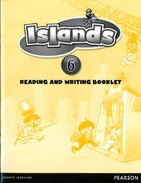 ISLANDS READING AND WRITING BOOKLET 6