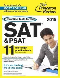 11 PRACTICE TESTS FOR THE SAT & THE PSAT 2015 ED