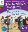 OXFORD READING TREE SONGBIRDS THE OX AND THE YAK AND OTHER STORIES (STAGE 2) PB