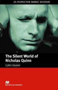 MACM.READERS : THE SILENT WORLD OF NICHOLAS QUINN INTERMEDIATE