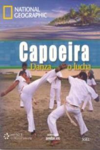 NGR : CAPOEIRA DANZA O LUCHA (+ CD + DVD)