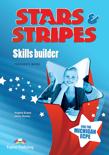STARS & STRIPES MICHIGAN ECPE TEACHER'S BOOK  SKILLS BUILDER 2013 FORMAT