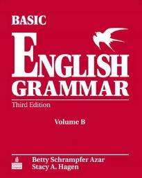 BASIC ENGLISH GRAMMAR WORKBOOK (VOL B) 3RD ED