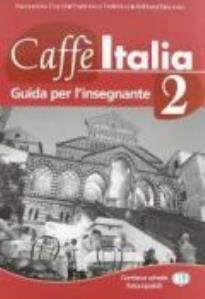 CAFFE ITALIA 2 GUIDA INSEGNANTE