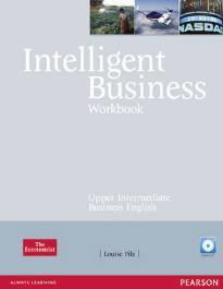 INTELLIGENT BUSINESS UPPER-INTERMEDIATE WORKBOOK (+ CD)