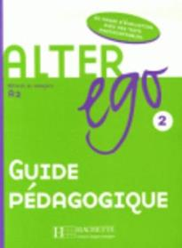 ALTER EGO 2 A2 GUIDE PEDAGOGIQUE