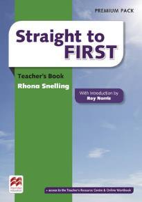 STRAIGHT TO FIRST TEACHER'S BOOK  PREMIUM PACK