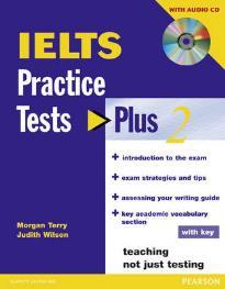 IELTS PRACTICE TESTS PLUS 2 (+ KEY + CD)