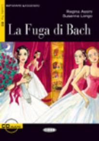 IL 3: LA FUGA DI BACH (+ CD)