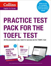COLLINS ENGLISH FOR EXAMS: PRACTICE TEST PACK FOR THE TOEFL IBT TEST READING AND WRITING (+ MP3)