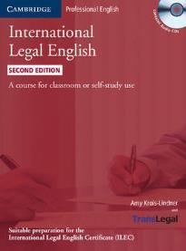 INTERNATIONAL LEGAL ENGLISH STUDENT'S BOOK (+ CD) 2ND ED