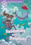 OXFORD READ & IMAGINE 4: SWIMMING WITH DOLPHINS