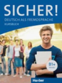 SICHER! B1+ KURSBUCH
