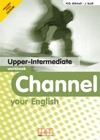 CHANNEL YOUR ENGLISH UPPER-INTERMEDIATE WORKBOOK (+ CD)
