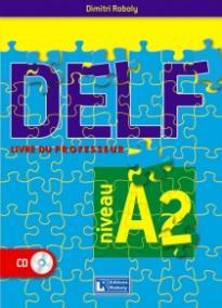 DELF A2 PROFESSEUR 2016 N/E