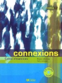 CONNEXIONS 1 CAHIER