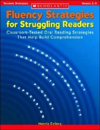 FLUENCY STRATEGIES FOR STRUGGLING READERS (GRADE 1-3)