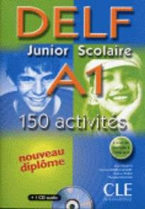 DELF JUNIOR ET SCOLAIRE A1 METHODE (+ TRANSCRIPTIONS + CD) W/A (+150 ACTIVITES)