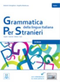 GRAMMATICA DELLA LINGUA ITALIANA PER STRANIERI 1 A1 + A2 STUDENTE