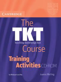 THE TKT COURSE TRAINING ACTIVITIES CD-ROM (TEACHING KNOWLEDGE TEST)
