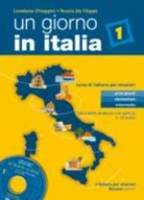UN GIORNO IN ITALIA 1 STUDENTE ED ESERCIZI (+ CD)